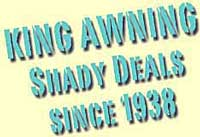 King Awning Shady Deals Since 1938